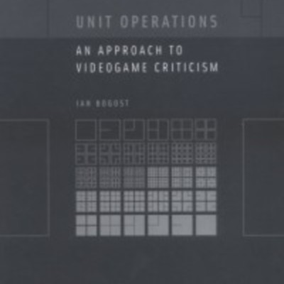 unit-operations-an-approach-to-videogame-criticism.jpg