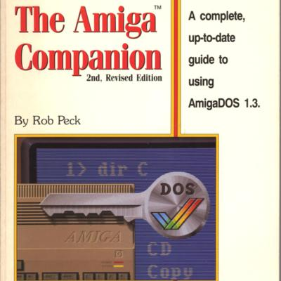 The Amiga Companion: 2nd, Revised Edition