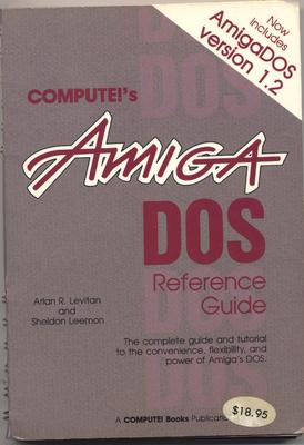 COMPUTE!'s Amiga DOS Reference Guide