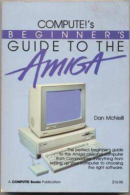 COMPUTE!'s Beginner's Guide to the Amiga